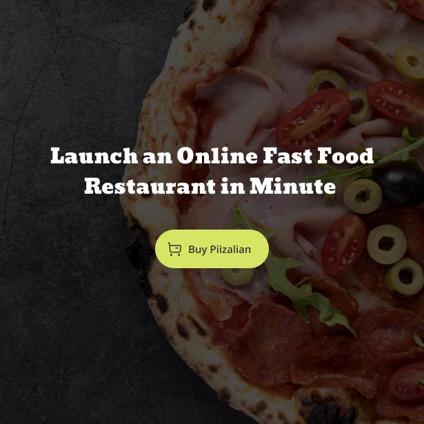 Piizalian - Fast Food Restaurant WooCommerce Theme